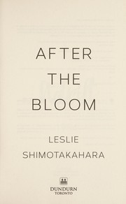 Cover of: After the bloom | Leslie Shimotakahara
