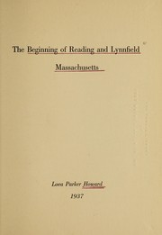 Cover of: The beginnings of Reading and Lynnfield, Massachusetts | Loea Parker Howard