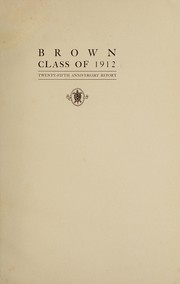 Cover of: Brown Class of 1912 | Brown University. Class of 1912