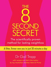 Cover of: The 8 second secret | Gail Trapp