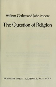 Cover of: The question of religion by William Corlett