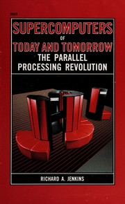 Cover of: Supercomputers of today and tomorrow | Richard A. Jenkins