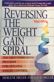 Cover of: Reversing the weight gain spiral | Merlene Miller