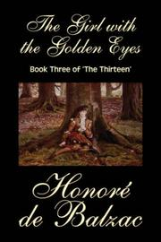 Cover of: The Girl with the Golden Eyes, Book Three of 'The Thirteen'