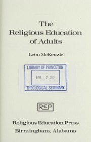 Cover of: The religious education of adults | Leon McKenzie