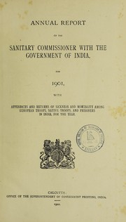 Cover of: Annual report of the Sanitary Commissioner with the Government of India | India. Sanitary Commissioner