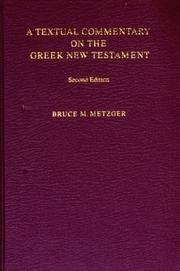 Cover of: A Textual Commentary on the Greek New Testament | Bruce Manning Metzger
