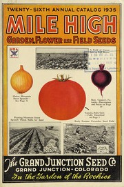 Cover of: Mile high garden, flower and field seeds | Grand Junction Seed Co