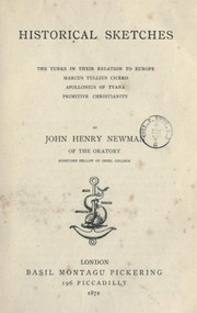 Cover of: Historical sketches | John Henry Newman