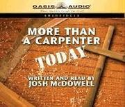 Cover of: More Than a Carpenter Today | Josh McDowell