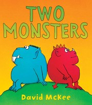 Cover of: Two monsters | McKee, David., David McKee
