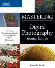 Cover of: Mastering Digital Photography, Second Edition (Mastering)