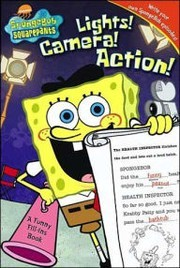 Cover of: Lights! camera! action! | Stephen Hillenburg