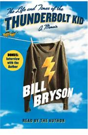 The Life and Times of the Thunderbolt Kid on Playaway by Bill Bryson