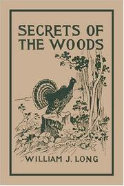 Cover of: Secrets of the Woods | William J. Long