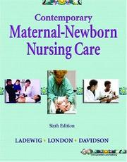 Cover of: Contemporary Maternal-Newborn Nursing Care (6th Edition) | Patricia A. Ladewig