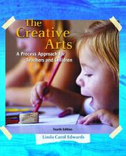 The Creative Arts by Linda Carol Edwards