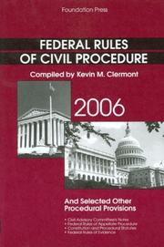 Cover of: Federal Rules of Civil Procedure And Selected Other Procedural Provisions 2006