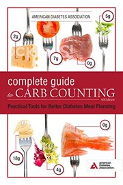 Cover of: The Complete Guide to Carb Counting, 4th Edition