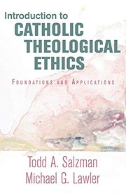 Cover of: Introduction to Catholic Theological Ethics