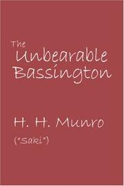 Cover of: The Unbearable Bassington | H. H. Munro (