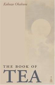 Cover of: The Book of Tea | Okakura KakuzЕЌ