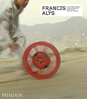 Cover of: Francis Alÿs - Revised and Expanded Edition