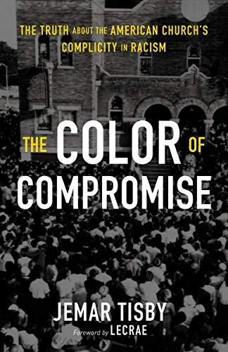 The Color of Compromise cover