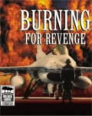 Cover of: Burning for revenge