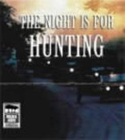 Cover of: The night is for hunting
