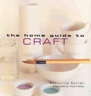 Cover of: The Home Guide to Craft