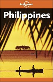 Cover of: Lonely Planet Philippines by Chris Rowthorn, Monique Choy, Michael Grosberg, Steven Martin, Sonia Orchard