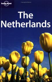 Cover of: Lonely Planet the Netherlands (Lonely Planet Netherlands) | Jeremy Gray