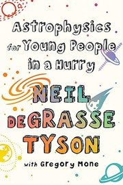Cover of: Astrophysics for Young People in a Hurry