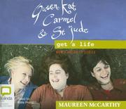 Cover of: Queen Kat, Carmel and St Jude Get a Life | Maureen McCarthy