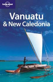 Cover of: Lonely Planet Vanuatu & New Caledonia (Lonely Planet Vanuatu) | Jocelyn Harewood