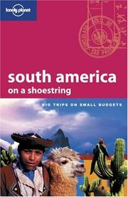 Cover of: Lonely Planet South America on a Shoestring | Danny Palmerlee