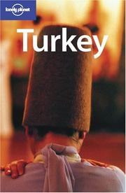 Cover of: Lonely Planet Turkey | Verity Campbell, Jean-Bernard Carillet, Dan Elridge, Frances Linzee Gordon