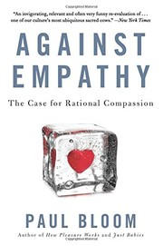Cover of: Against Empathy | Paul Bloom