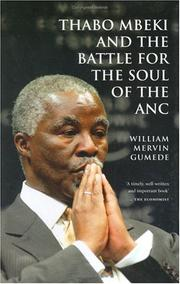 Cover of: Thabo Mbeki and the battle for the soul of the ANC | William Mervin Gumede