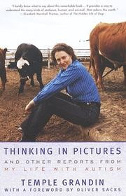 Cover of: Thinking in pictures | Temple Grandin