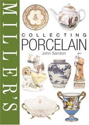 Cover of: Miller's collecting porcelain