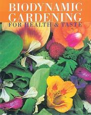 Cover of: Biodynamic gardening: for health & taste