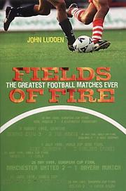 Cover of: Fields of fire | John Ludden