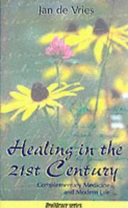 Cover of: Healing in the 21st Century