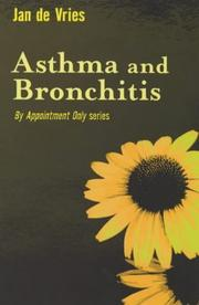 Cover of: Asthma and Bronchitis (By Appointment Only)