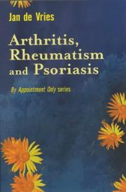 Cover of: Arthritis, Rheumatism and Psoriasis (By Appointment Only)