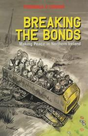 Cover of: Breaking the bonds | Fionnuala O Connor
