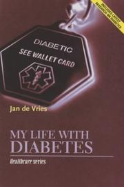 Cover of: My Life with Diabetes (Jan de Vries Healthcare)