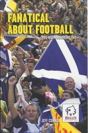 Cover of: Fanatical about Football | Jeff Connor